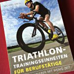 Triathlontraining fuer Berufstaetige