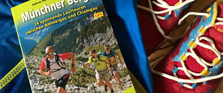 Buchtipp & Interview: Trailrunning Guide Münchner Berge